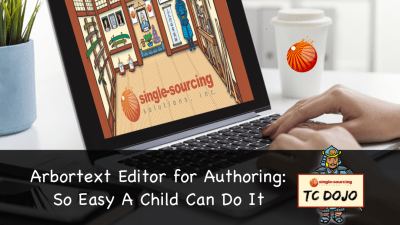 Arbortext Editor for Authoring: So Easy A Child Can Do It