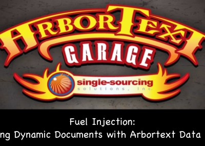 Fuel Injection: Creating Dynamic Documents with Arbortext Data Merge