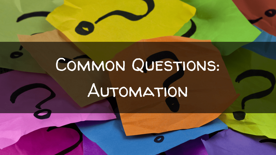 Common Questions: Automation in Arbortext