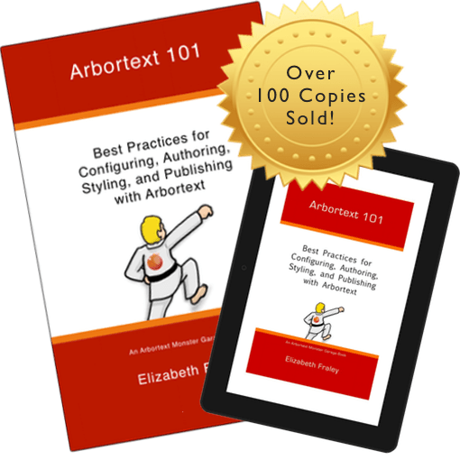 Picture of Arbortext 101 cover in print and on kindle over 100 copies sold