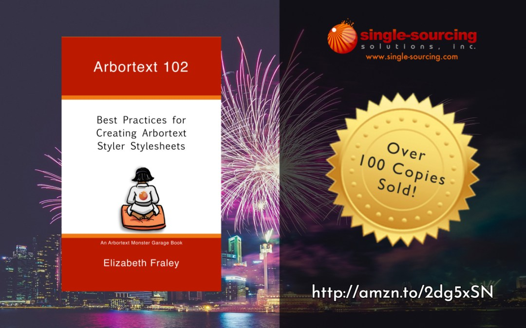 News: Single-Sourcing Solutions celebrates 100th copy of Arbortext 102 sold