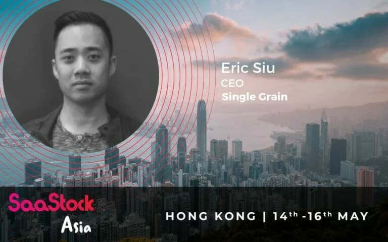 SaaStock 2019 Eric Siu Single Grain