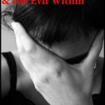 Divorce Thoughts of Revenge & the Evil Within