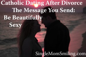 couple on the beach Catholic Dating After Divorce - Message You Send - Beautifully Sexy