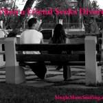 When a Friend Seeks Divorce