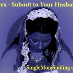 Catholic-Christian Wives Submit to Your Husbands???
