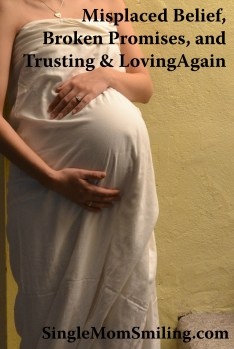 Pregnant - Trusting & Loving Again