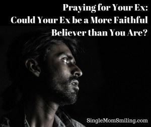 darkness & man - praying for ex, faithful believer
