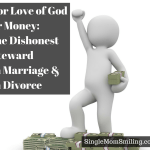 For Love of God or Money: the Dishonest Steward in Marriage & Divorce
