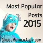 Single Mother Ahoy Popular Posts