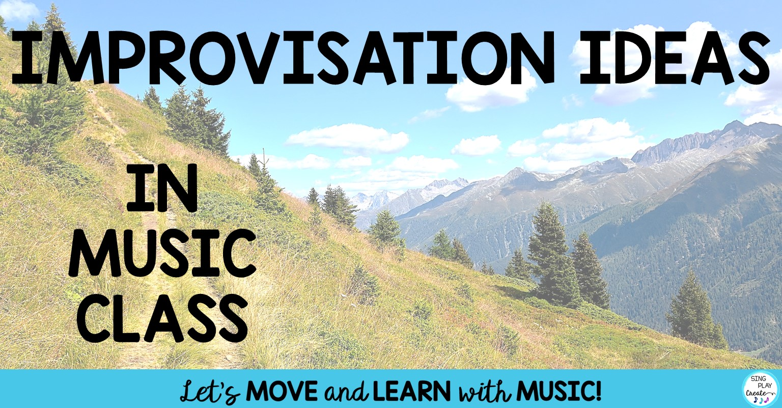 Ideas To Implement Improvisation In Music Class