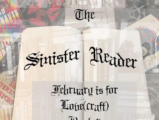 The Sinister Reader - February Reads List!