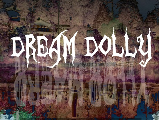 Dream Dolly - Part 11