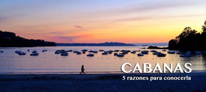 5 razones para visitar Cabanas, Galicia