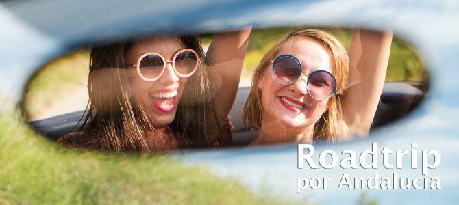Consejos e itinerario para un roadtrip por Andalucía con tu mejor amiga