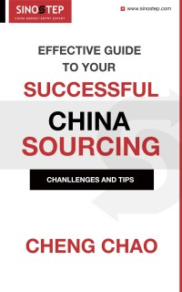 Effective Guide to Your Successful China Sourcing
