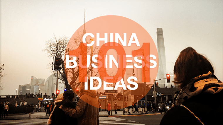 101 China Business Ideas