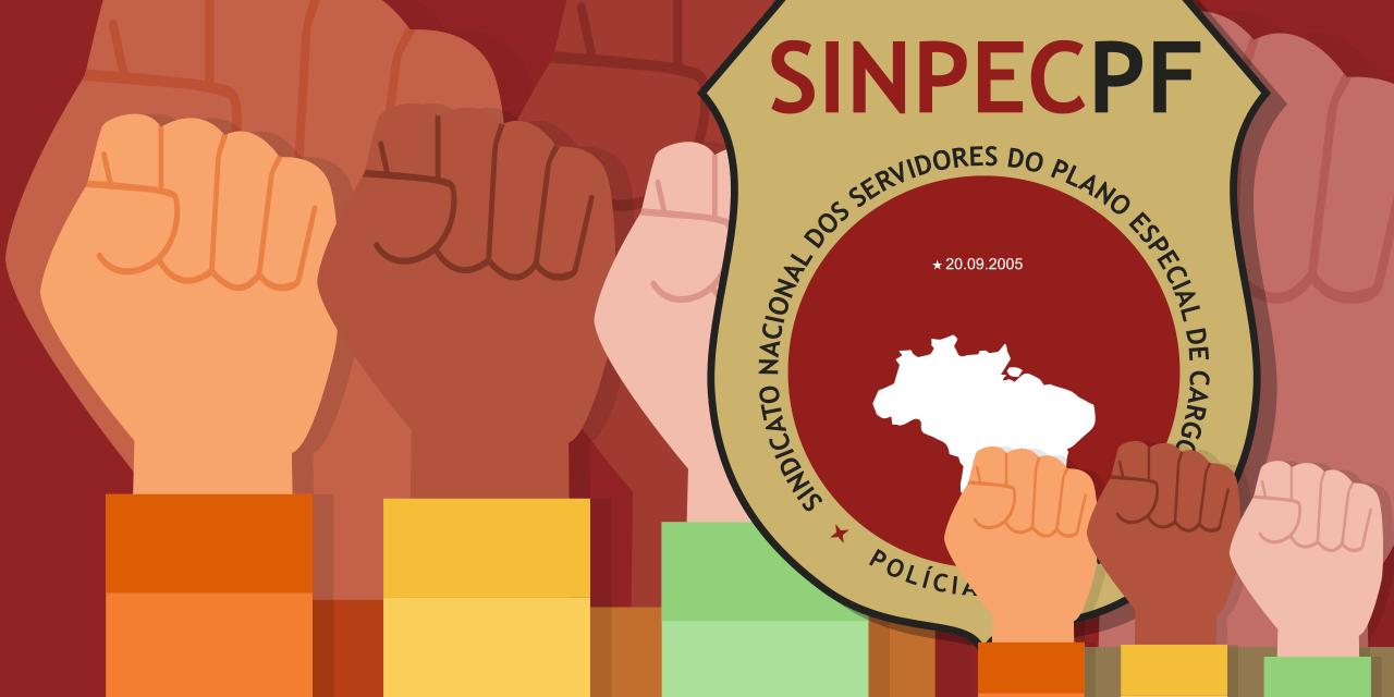 SinpecPF conclama categoria a adotar estado de alerta contra novos golpes do governo