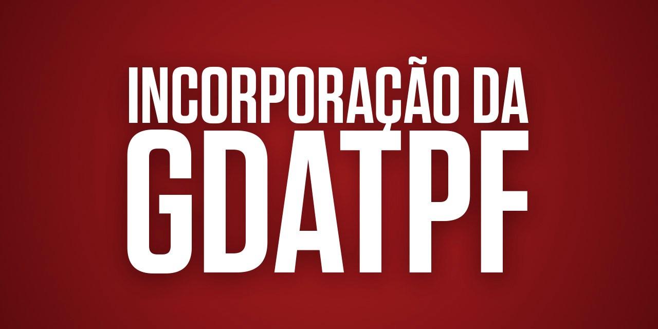 Informe sobre segunda parcela da incorporação da GDATPF na aposentadoria