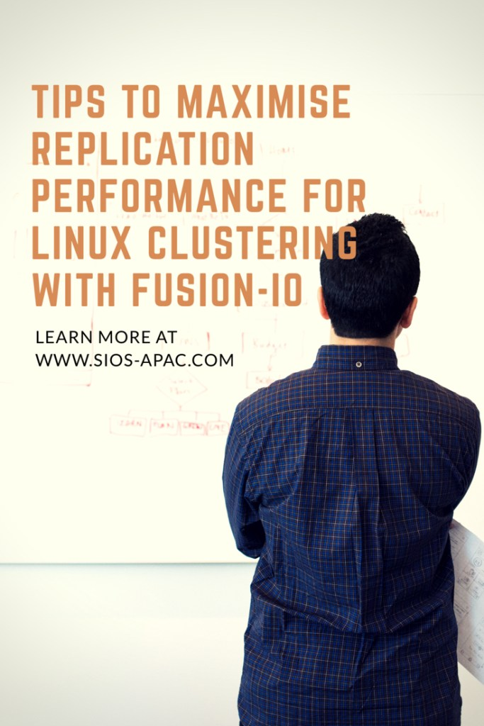 Maximise replication performance for Linux Clustering with Fusion-io