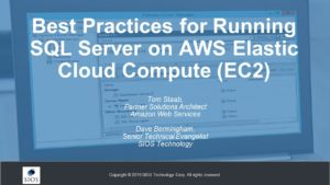 Webinar: Best Practices for running SQL Server on AWS Elastic Cloud Compute (EC2)
