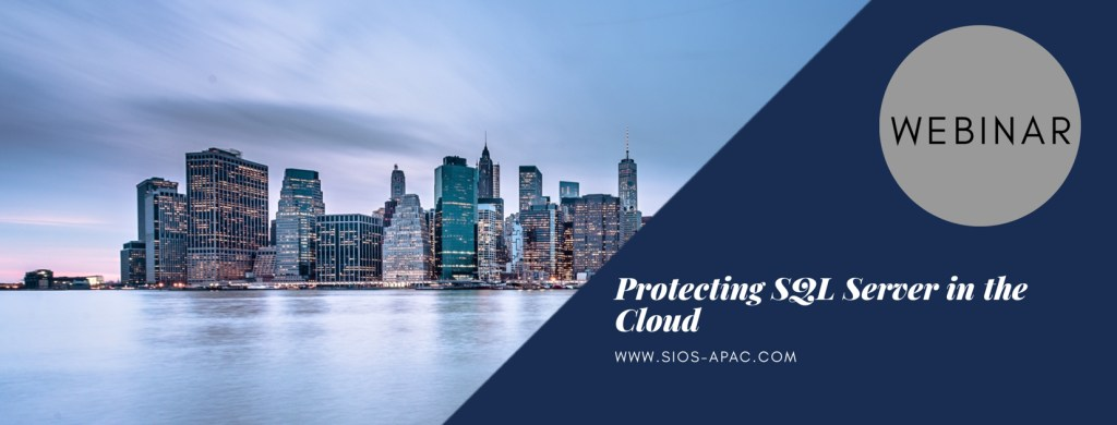 Protecting SQL Server in the Cloud