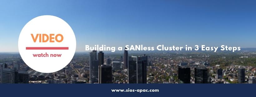 SIOS Video SANless cluster dalam 3 langkah mudah
