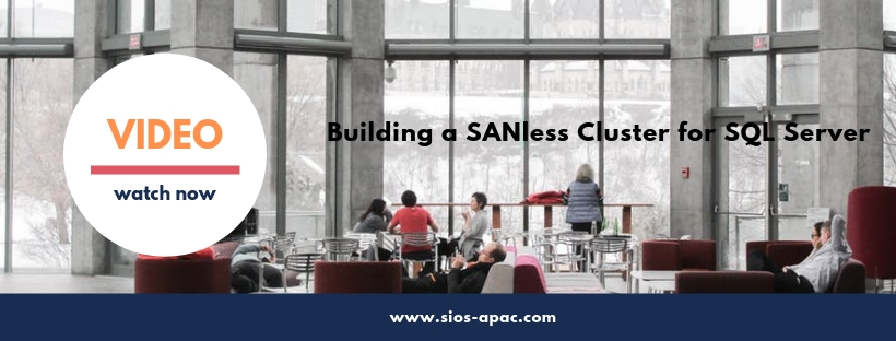 SIOS Video building a SANless cluster for SQL Server