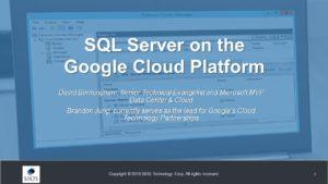 Webinar: SQL Server on the Google Cloud Platform