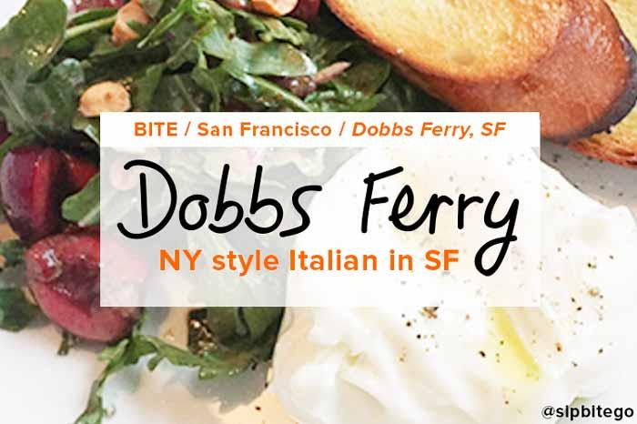 Dobbs Ferry: NY style Italian in Hayes Valley, San Francisco