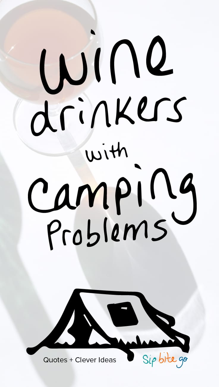Wine Love Quotes Amusing Wine Camping Quotes And Gift Ideas  Sip Bite Go