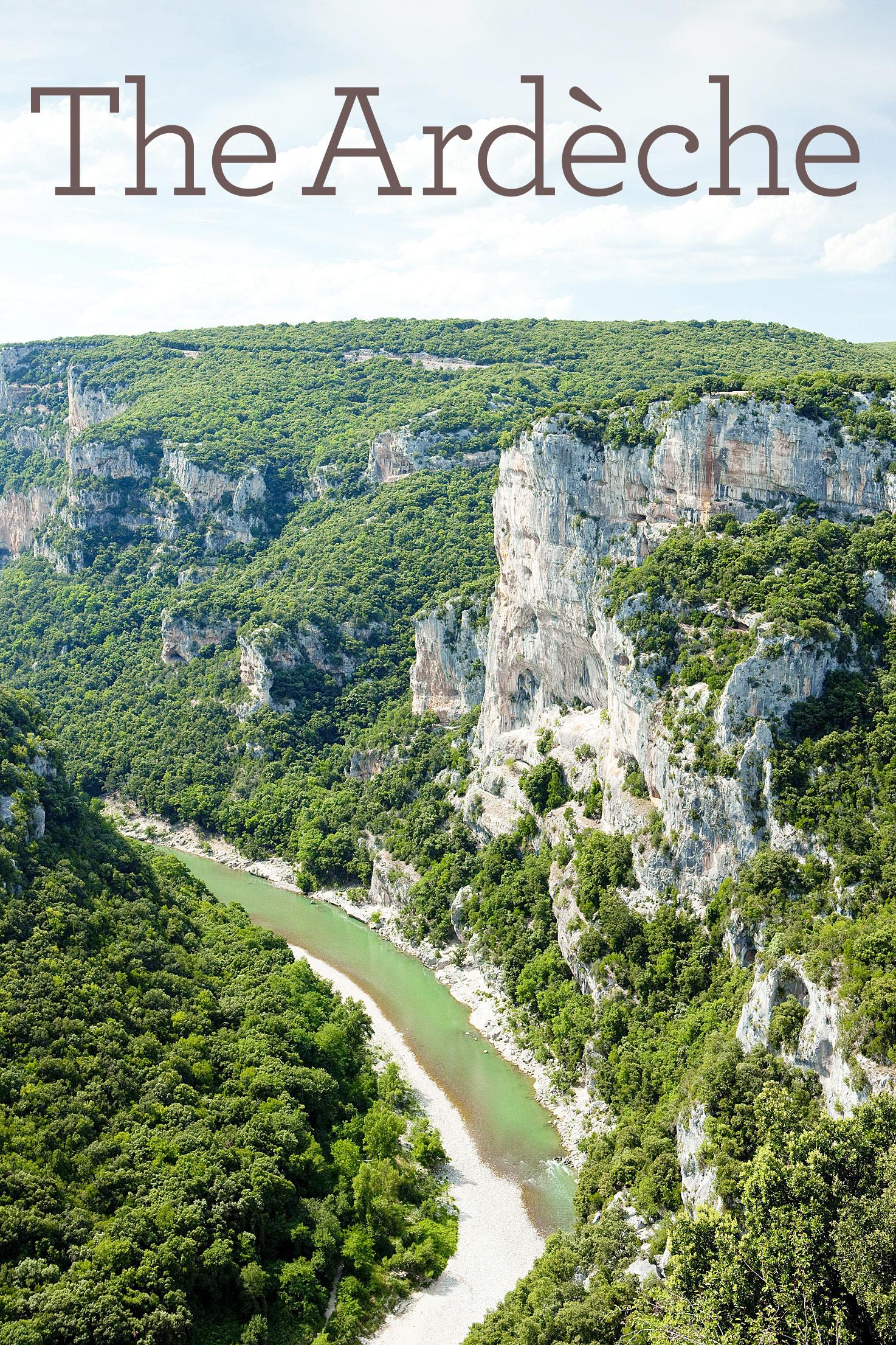 The Ardèche in the Rhône-Alps