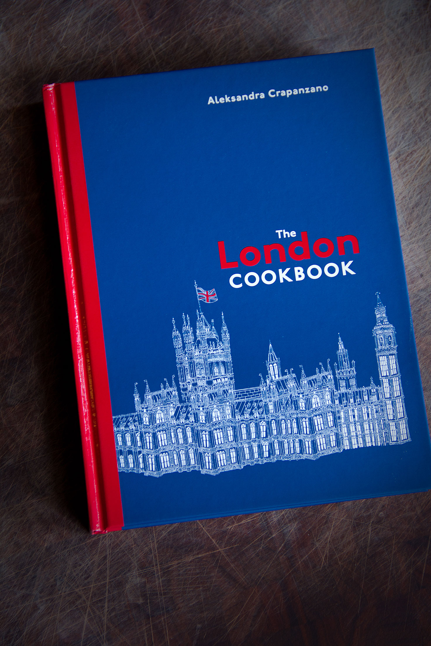 The London Cookbook: By Aleksandra Crapanzano