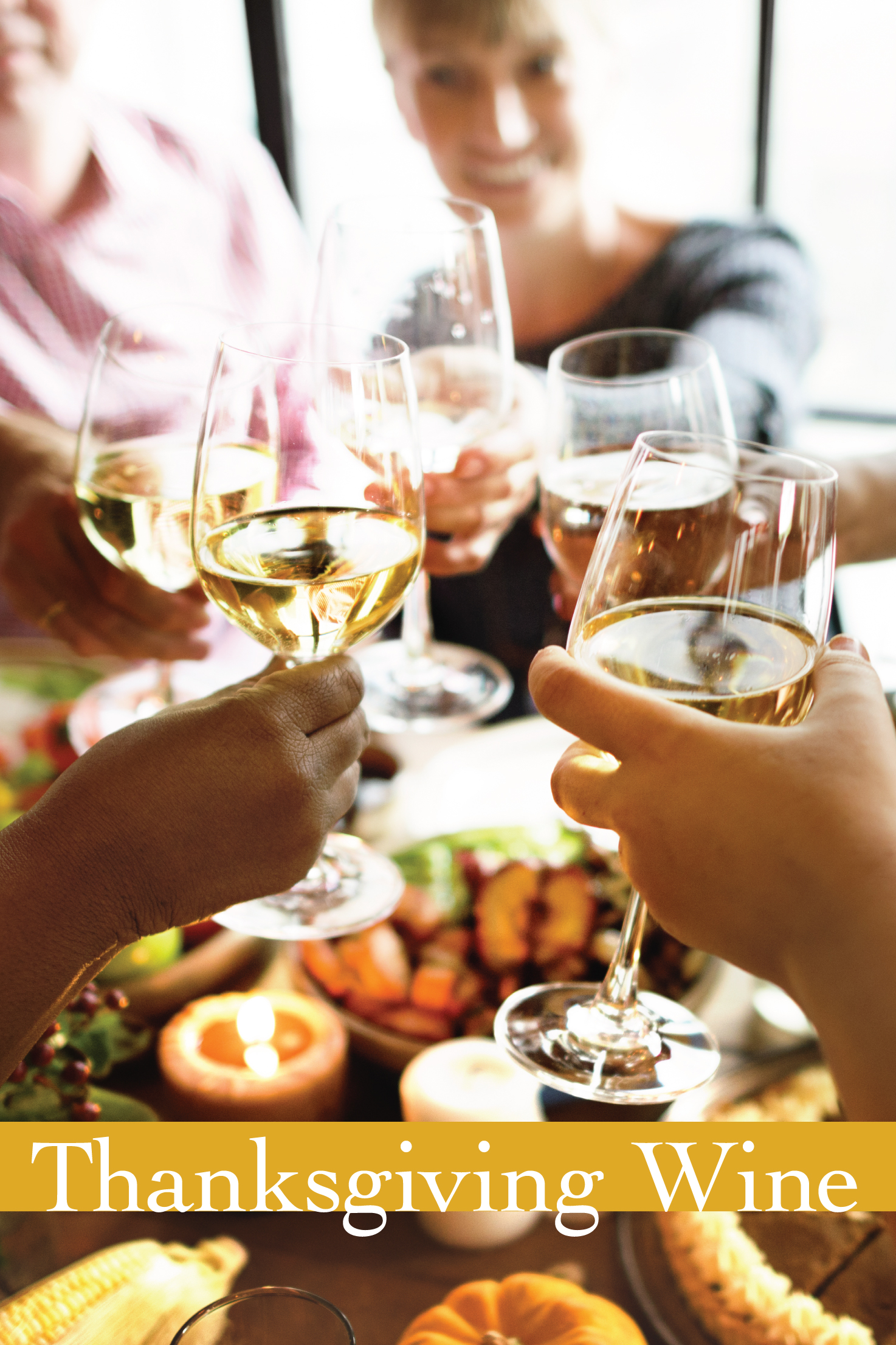 Thanksgiving Wine Tips & Unexpected Pairings