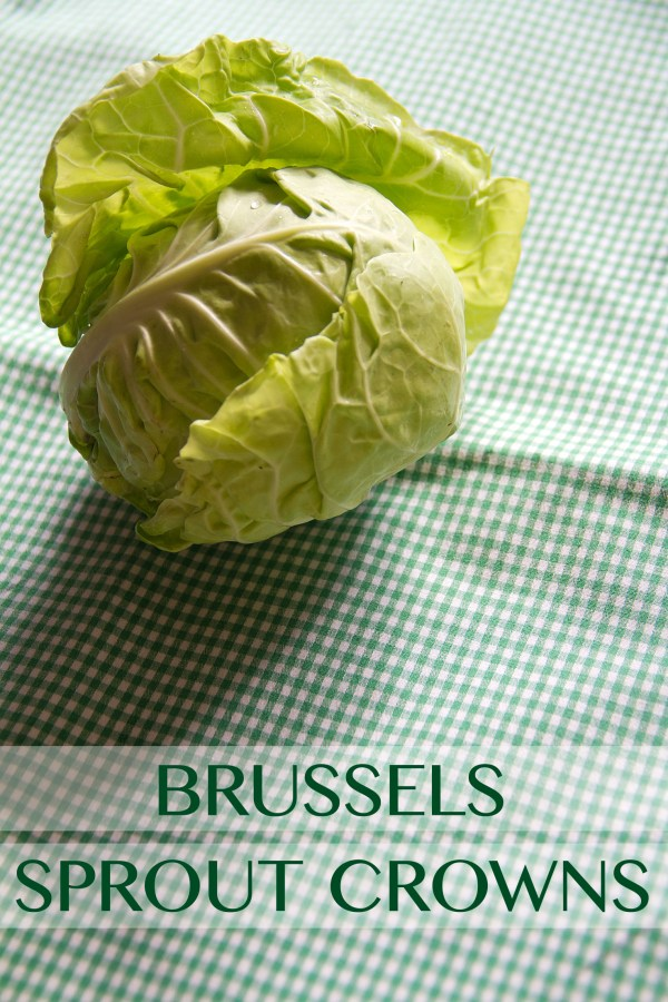 Brussels Sprout Crowns