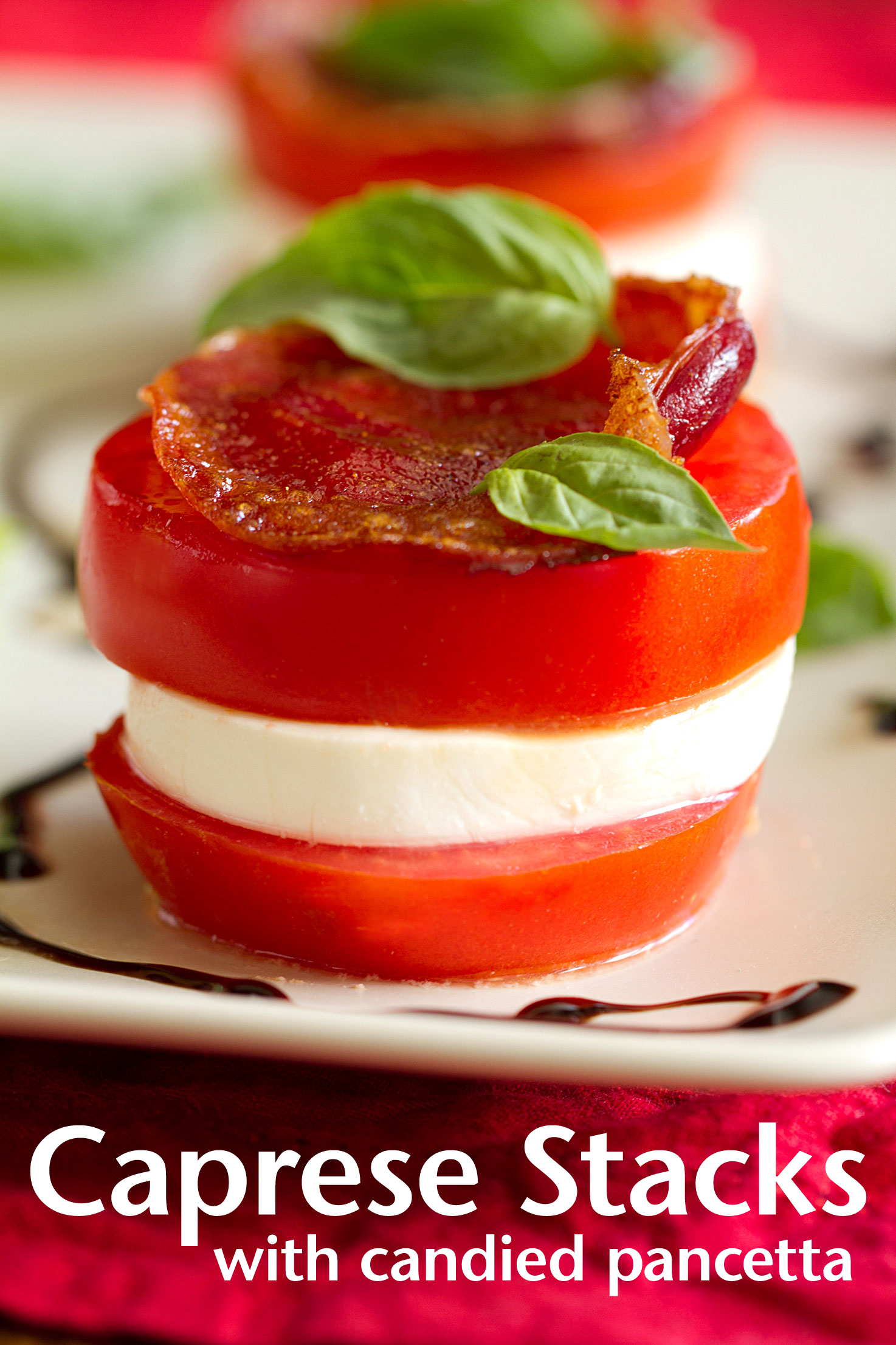 Caprese Stacks with Candied Pancetta