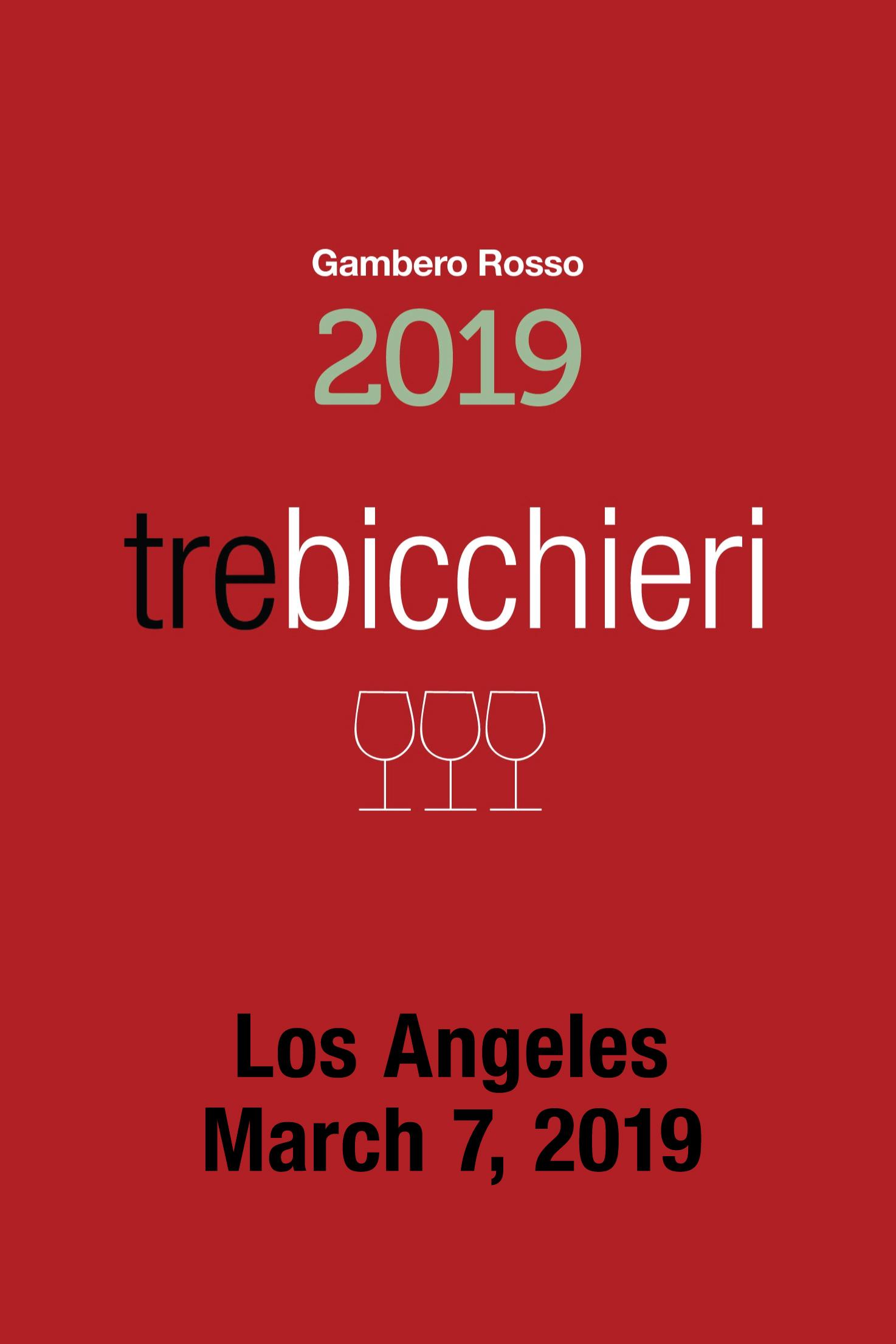 Los Angeles Gambero Rosso, Tre Bicchieri 2019