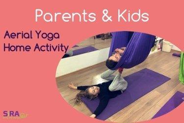 Parents & Kids Aerial Yoga Home Activity