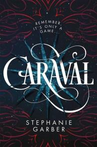 Caraval, Stephanie Garber