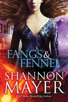 Fangs and Fennel, Shannon Mayer