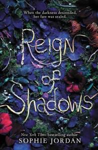 Reign of Shadows, Sophie Jordan