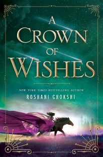 A Crown of Wishes, Roshani Chokshi
