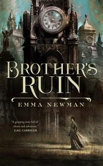 Brothers Ruin, Emma Newman