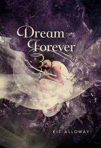 Dream Forever, Kit Alloway