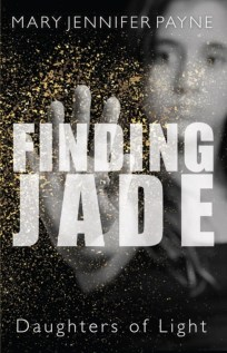 Finding Jade, Mary Jennifer Payne