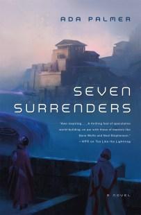 Seven Surrenders, Ada Palmer