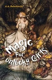 Magic For Unlucky Girls