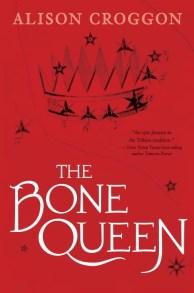 The Bone Queen Alison Croggon