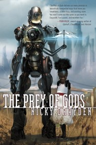 The Prey of Gods Nicky Drayden