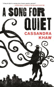 A Song for Quiet Cassandra Khaw